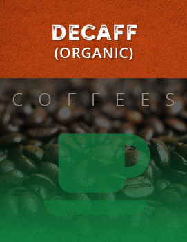 Decaffeinated (Organic)